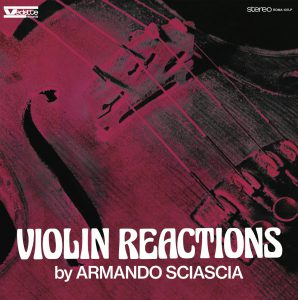 Armando-Sciascia-Violin-Reactions-ROMA107LP-cover-1-768x772@2x